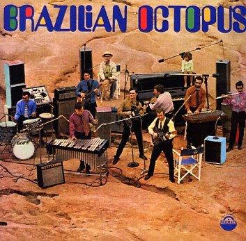 Brazilian Octopus [1969 Fermata]