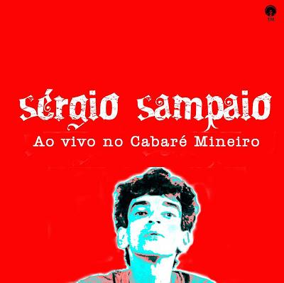 Sergio Sampaio Ao vivo No Cabare Mineiro